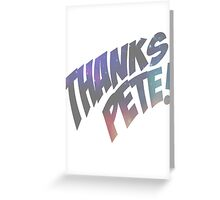 Thank you, Peter. Greeting Card