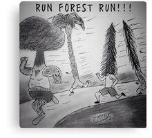 """PUN COMIC - """"RUN FOREST RUN!!!"""" Canvas Print"""