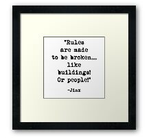 Jinx quote Framed Print