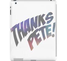 Thank you, Peter. iPad Case/Skin