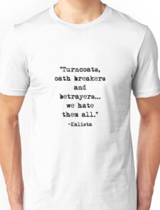 Kalista quote Unisex T-Shirt
