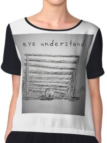 "PUN COMIC - ""EYE UNDER-STAND"" Chiffon Top"