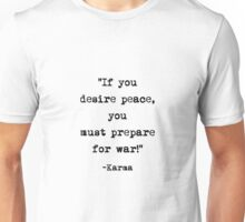 Karma quote Unisex T-Shirt