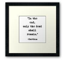 Karthus quote Framed Print