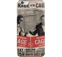 The Rage in the Cage Poster iPhone Case/Skin