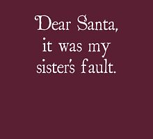 Dear Santa, It Was My Sister's Fault Womens Fitted T-Shirt