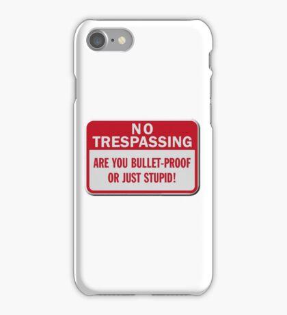 No trespassing iPhone Case/Skin