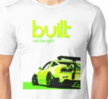 Built not bought Nissan 240SX Unisex T-Shirt