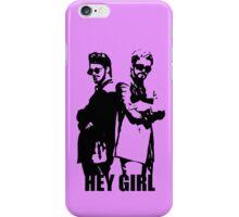Hey Girl iPhone Case/Skin