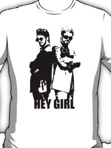 Hey Girl T-Shirt