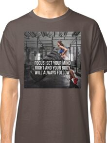 FOCUS. Set Your Mind Right. Classic T-Shirt