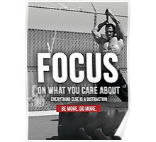 FOCUS On What You Care About Poster