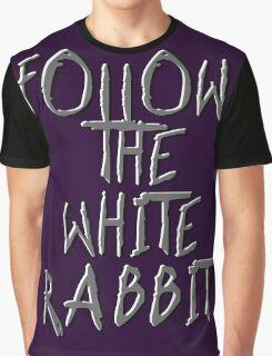 Follow the white rabbit... Graphic T-Shirt