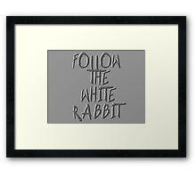 Follow the white rabbit... Framed Print