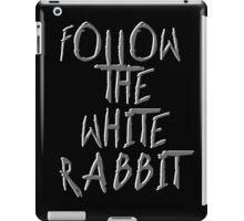 Follow the white rabbit... iPad Case/Skin