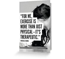 Exercise Is Therapeutic Greeting Card