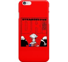 Dr. Strangelove OR: How I Learned To Stop Worrying and Love the Bomb iPhone Case/Skin