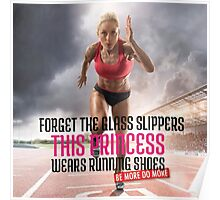 Glass Slipper vs Running Shoes Poster