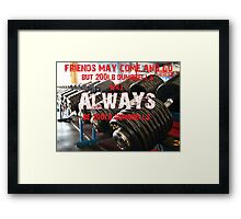 200 lbs Will Always Be 200 lbs Framed Print