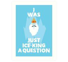 Adventure Time Ice King Art Print