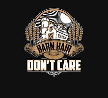 Barn Hair Don't Care Equine Tees Horse Products  Unisex T-Shirt