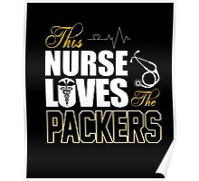 Sports Gear Football Tshirt Nurse Loves The Packers Poster
