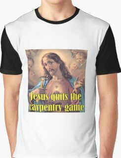 Jesus Gives Away Carpentry Graphic T-Shirt