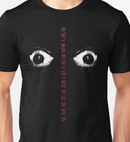 dream within a dream Unisex T-Shirt