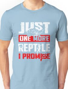 Just One More Reptile I Promise Shirt Unisex T-Shirt