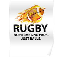 Rugby. No Helmet. No Pads. Just Balls. Poster