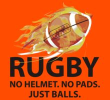 Rugby. No Helmet. No Pads. Just Balls. by DesignFactoryD