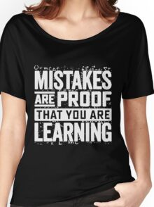 learning mistakes Women's Relaxed Fit T-Shirt