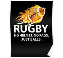 Rugby. No Helmet. No Pads. Just Balls. Poster
