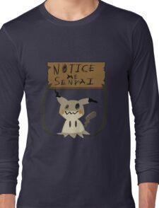 Mimikyu - Notice me senpai Long Sleeve T-Shirt