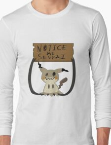 Mimikyu - Notice me senpai Long Sleeve T-Shirt