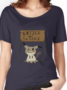 Mimikyu - Notice me senpai Women's Relaxed Fit T-Shirt