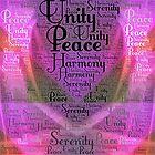 Harmony Serenity Unity Peace by Dana Roper
