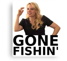 GONE FISHIN' - Kate McKinnon (ver. 1) Canvas Print