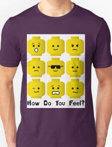 'How Do You Feel?' by Customize My Minifig  T-Shirt