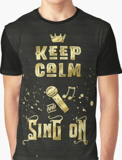 Keep Calm and Sing On Gold Microphone Typography Graphic T-Shirt