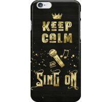 Keep Calm and Sing On Gold Microphone Typography iPhone Case/Skin