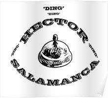 Hector Salamanca Ding Ding Bell Poster