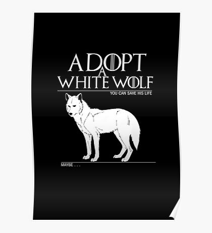 Adopt a white wolf. Poster