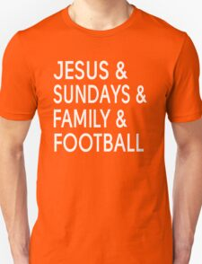 Jesus And Sundays And Family And Football Unisex T-Shirt