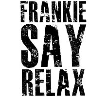 FRANKIE SAY RELAX Photographic Print