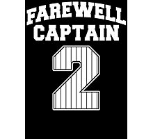 Farewell Captain 2 Photographic Print
