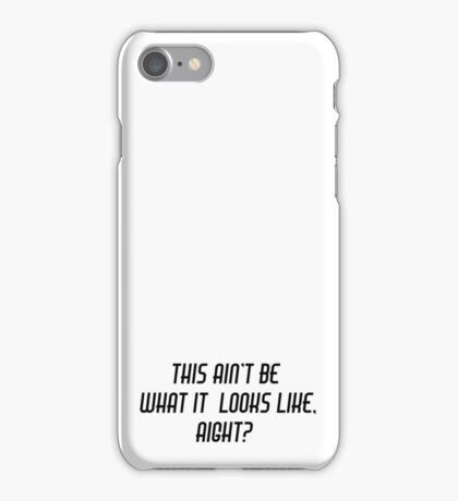 This aint be - Funny Slang Quote - Scrubs iPhone Case/Skin