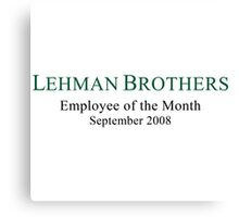 Lehman Brothers Political Humor Canvas Print