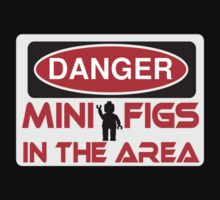 Danger Minifigs in the Area Sign by Customize My Minifig  by ChilleeW