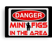 Danger Minifigs in the Area Sign Canvas Print